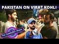 Pakistanis on Virat Kohli | Do Pakistanis LOVE Kohli (MUST WATCH) | Pakistan On India