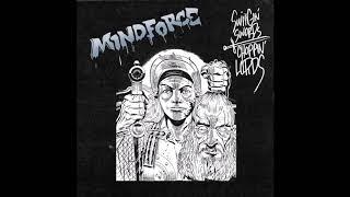 Mindforce - Swingin Swords, Choppin Lords 2020 (Full EP)