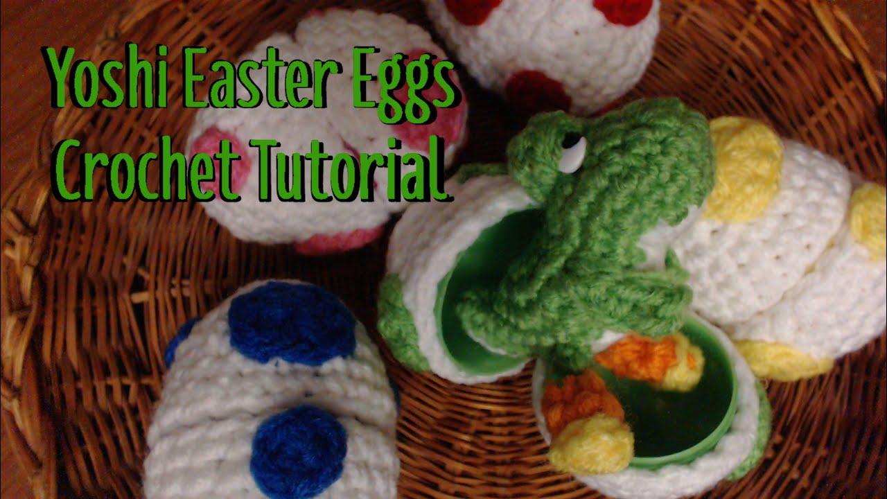 Amigurumi Yoshi Tutorial : Yoshi easter eggs crochet tutorial youtube