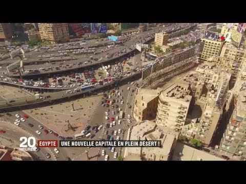 Egypte : une nouvelle capitale en plein désert  / JT du jeudi 31 mai 2018
