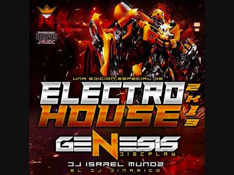 ELECTRO HOUSE GENESIS DISCPLAY 2019 DJ ISRAEEL MUNOZ