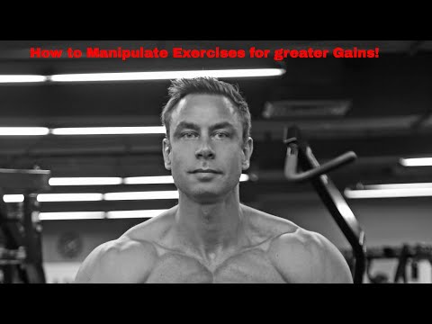 How to Manipulate Exercises to Target Different Muscles!