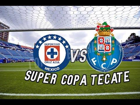 Cruz Azul VS Fc Porto En Vivo- Supercopa Tecate