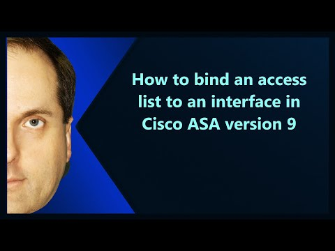 How to bind an access list to an interface in Cisco ASA version 9