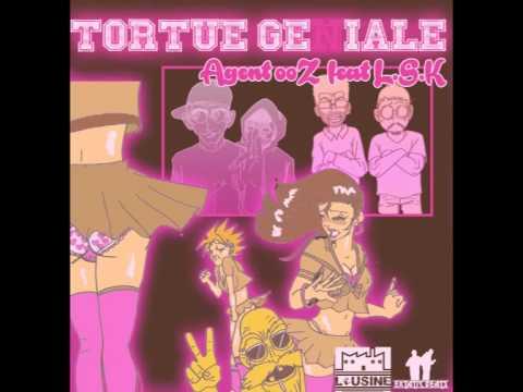 Download Agent 00z feat LSK -Tortue géniale (prod by Extatic Beats)