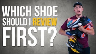 WHICH SHOE SHOULD I PERFORMANCE REVIEW FIRST?