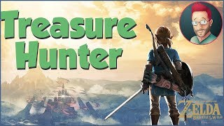 Treasure Hunter - Breath of the Wild