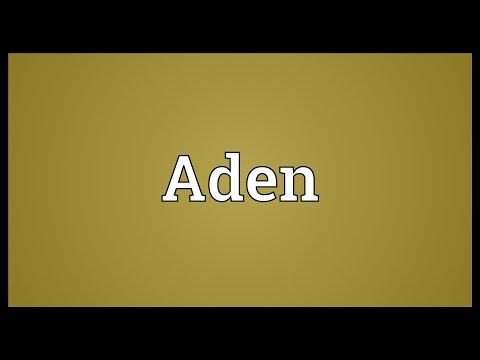 Aden Meaning