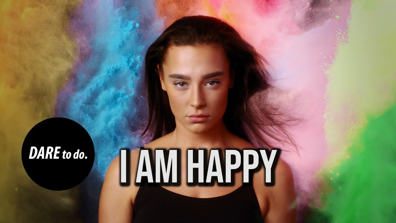 Dare to do. Music - I Am Happy ( Motivational House Music)