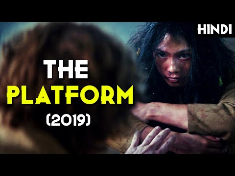 THE PLATFORM (2019) Explained In Hindi (NETFLIX) | Ye Hai Aj Ki Duniya Ki Situation