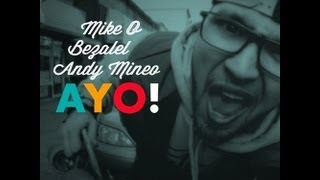 Andy Mineo - Ayo (Remix) featuring Mike O, Bezalel (@truevined @iammikeo @andymineo)