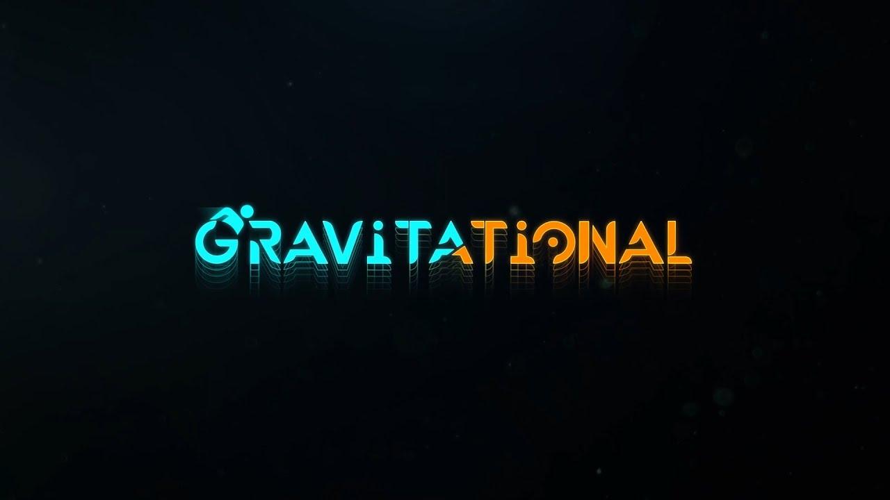 Gravitational | Teaser Trailer