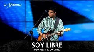 Soy Libre - Su Presencia (Break Free - Hillsong United) - Español