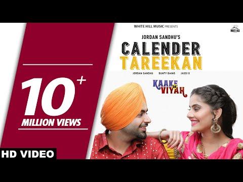 Calendar Tareekan (Full Song) Jordan Sandhu, Bunty Bains | Kaake Da Viyah | Latest Punjabi Song 2019