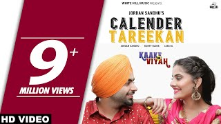 Calender Tareekan Kaake Da Viyah Jordan Sandhu Free MP3 Song Download 320 Kbps