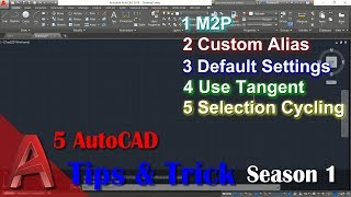 5 Autocad Tips & Trick Season 1 | M2P | Reset | Tangent | Alias | Selectioncycling