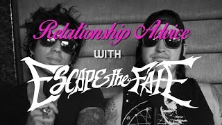 Escape the Fate Give Relationship Advice - Part 1