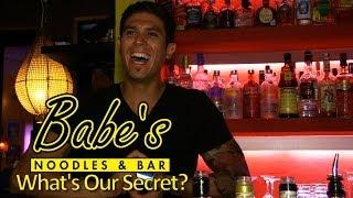 Babe's Noodles & Bar-playa Del Carmen-the Secret Of Our Success