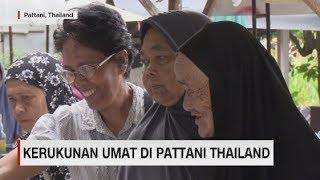 Kerukunan Umat di Pattani Thailand
