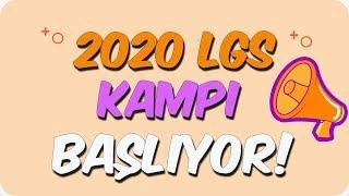 2020 LGS Kampı Başlıyor