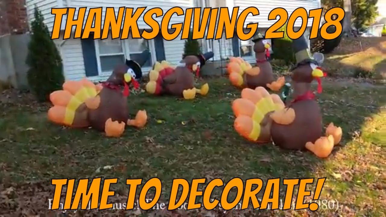 Thanksgiving 2018 - Starting to Decorate!