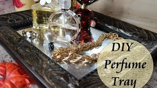 Diy Perfume Tray