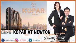 KOPAR AT NEWTON | District 9 | Makeway Avenue | Singapore Property New Launches