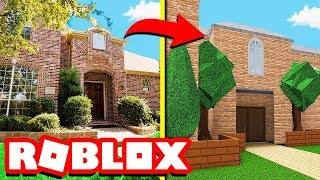 ROBLOX MAKING MY REAL LIFE HOUSE IN BLOXBURG!!