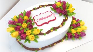 Торт Юбилейный с тюльпанами крем БЗК Anniversary cake with tulips protein custard