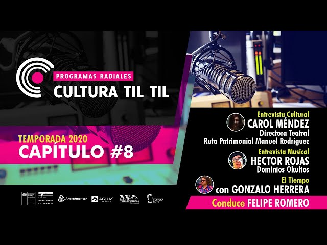 Programas Radiales Cultura Til Til (capitulo 8 ) 06/07/2020