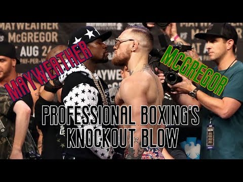 Mayweather vs. McGregor: Professional Boxing's Knockout Blow