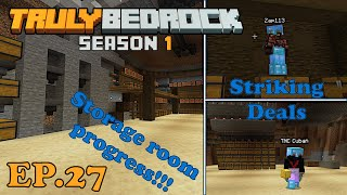 Thats one big storage room! Cutting some deals. Truly Bedrock S1E27