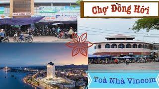 Ngắm Chợ Đồng Hới và Toà nhà Vincom Plaza Đồng Hới , Quảng Bình từ tàu chạy trên sông