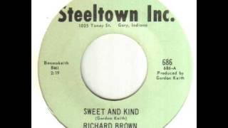 Richard Brown Sweet And Kind