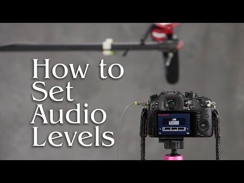 How to Set Audio Levels