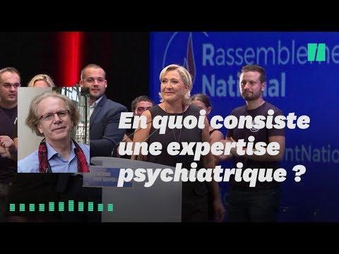 Comment se déroule une expertise psychiatrique comme celle que doit subir Le Pen?