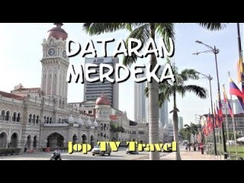 Tour Of The Dataran Merdeka In Kuala Lumpur (Kuala Lumpur) Malaysia Jop TV Travel