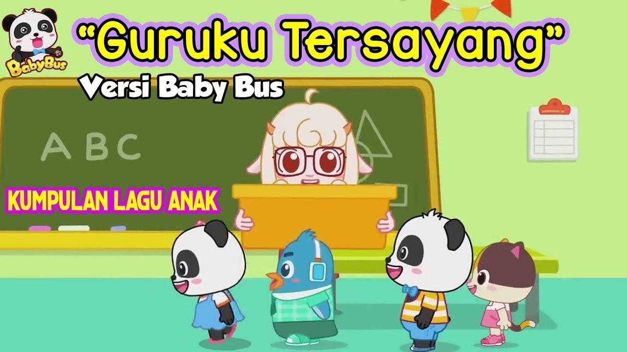 Guruku Tersayang Lagu Anak Indonesia ❤ Kartun BabyBus ❤ Terima Kasih Guruku ♠Edukasi Anak