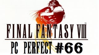 Final Fantasy VIII PC Perfect Walkthrough Part 66