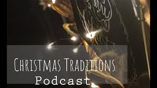 Dwelling Logs Podcast 2:3 Christmas Traditions