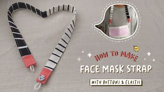 How to Make an easy Face Mask Strap Lanyard Face Mask Holder With Buttons Elastic