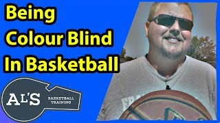 Being A Colour Blind Basketball Player