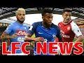 Liverpool FC Approach Lemar!! Sanchez!! Lorenzo Insigne!! Alisson!! Transfer News Update LFC News