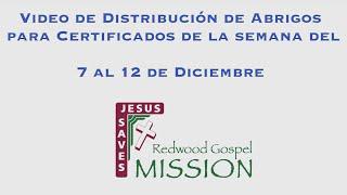 Video de Distribución de Abrigos para Certificados de la semana del 7 al 12 de Diciembre