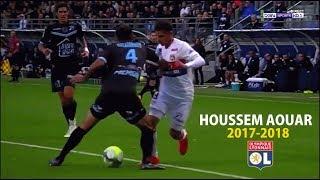Houssem Aouar | Olympique Lyonnais | Skills-Passes-Runs | 2017/2018