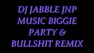 Video DJ JABBLE JNP MUSIC BIGGIE REMIX.wmv download MP3, 3GP, MP4, WEBM, AVI, FLV Desember 2017