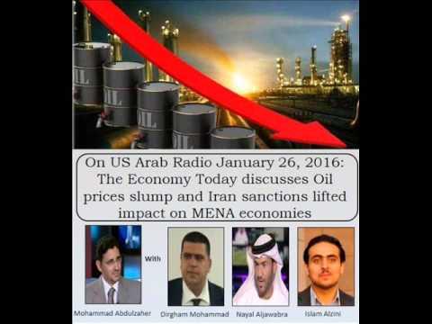 The Economy Today :Oil prices slump and  MENA economies  حلقة الاقتصاد اليوم