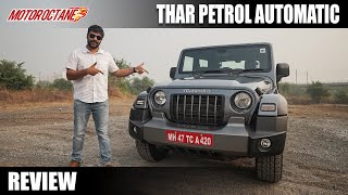 New Mahindra Thar PETROL AUTO Review - So Much FUN!