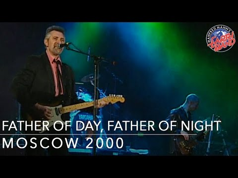 Father Of Day, Father Of Night - Angel Station in Moscow, Manfred Mann's Earth Band