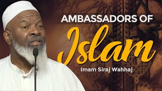Ambassadors of Islam | Imam Siraj Wahhaj